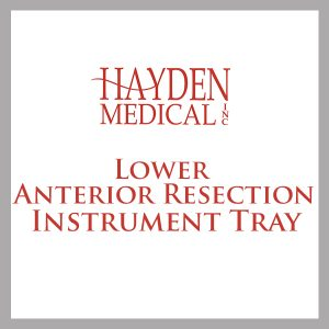 Lower Anterior Resection instrument tray